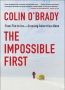Colin O'Brady The Impossible First