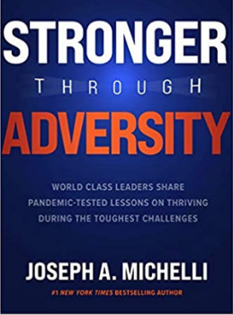 Michelli's Book Stronger Through Adversity