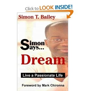 Simon Says Dream: Live a Passionate Life