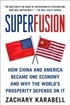 Superfusion: How China and America Became One Economy and Why the World's Prosperity Depends on It
