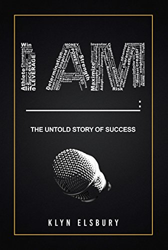 I AM ____: The Untold Story of Success