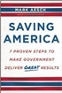 Saving America: 7 Proven Steps to Make Government Deliver Great Results
