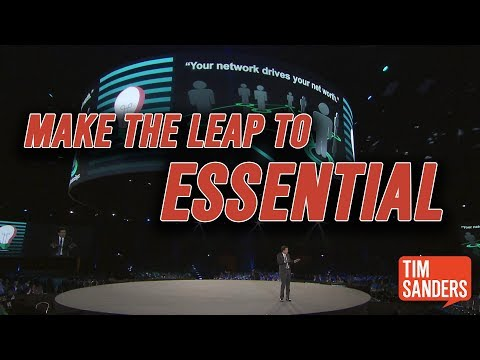 Tim Sanders: Make The Leap To Essential