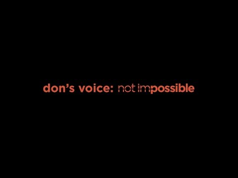 Mick Ebeling: Not Impossible Labs: Don's Voice