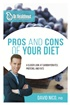 Pros and Cons of Your Diet: A Closer Look at Carbohydrates, Proteins, and Fats