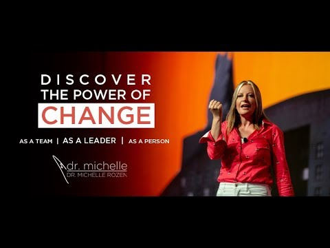 Dr. Michelle Rozen: Discover the Power of Change
