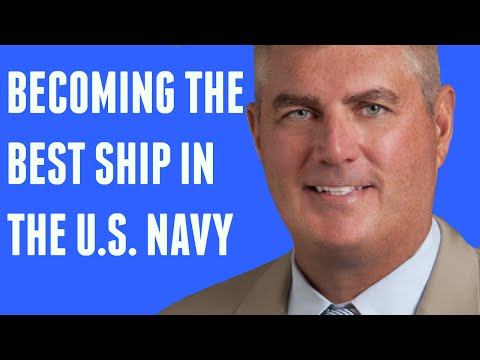 Michael Abrashoff: Becoming The Best Ship in the U.S. Navy