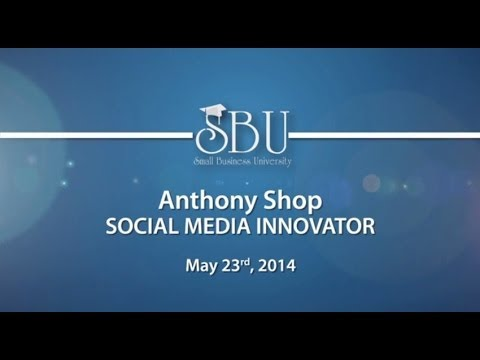 Anthony Shop | Small Business University