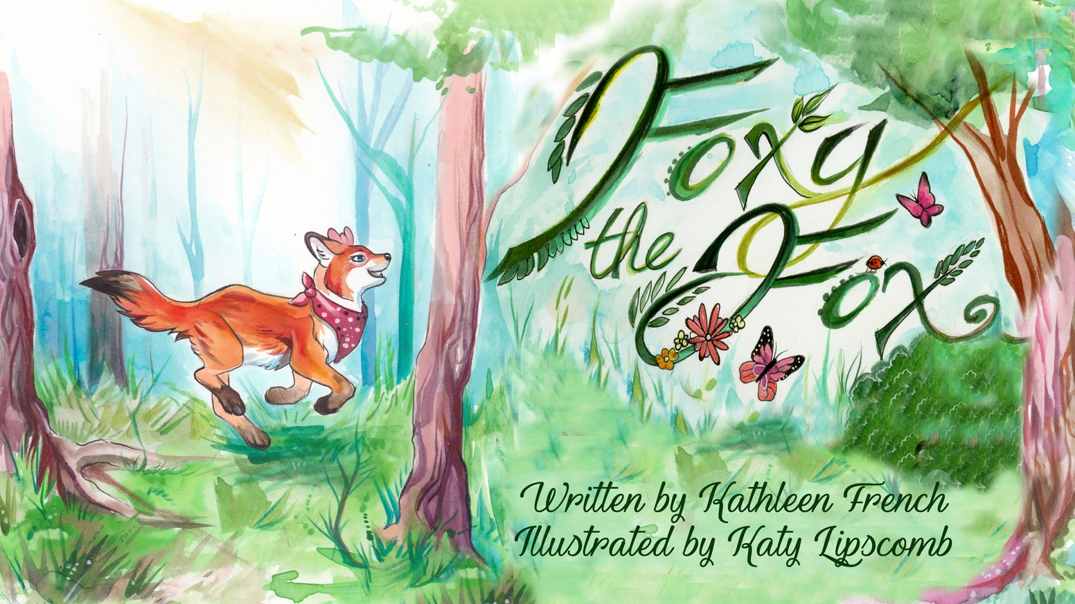 Kathleen French, Foxy the Fox and the Unexpected Treasure